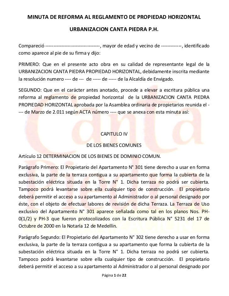 MINUTA DE REFORMA AL REGLAMENTO DE PROPIEDAD HORIZONTAL                          URBANIZACION CANTA PIEDRA P.H.Compareció ...