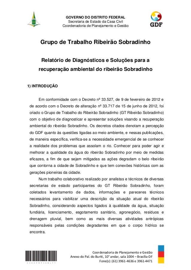 GOVERNO DO DISTRITO FEDERAL Secretaria de Estado da Casa Civil Coordenadoria de Planejamento e Gestão Coordenadoria de Pla...