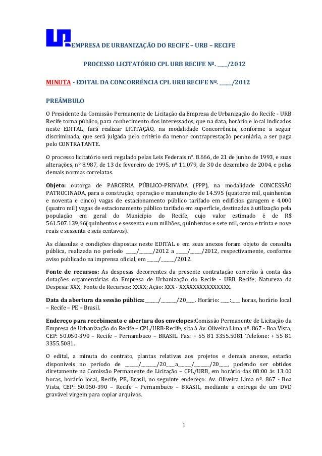 EMPRESA DE URBANIZAÇÃO DO RECIFE – URB – RECIFE              PROCESSO LICITATÓRIO CPL URB RECIFE Nº. ____/2012MINUTA - EDI...