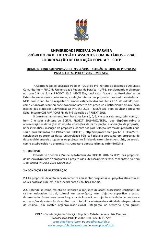 COEP - Coordenação de Educação Popular– Cidade Universitária Campus I João Pessoa-PB CEP 58.051-900 Fone 3216-7793 coep.uf...