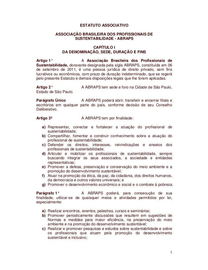 ESTATUTO ASSOCIATIVO            ASSOCIAÇÃO BRASILEIRA DOS PROFISSIONAIS DE                    SUSTENTABILIDADE - ABRAPS   ...