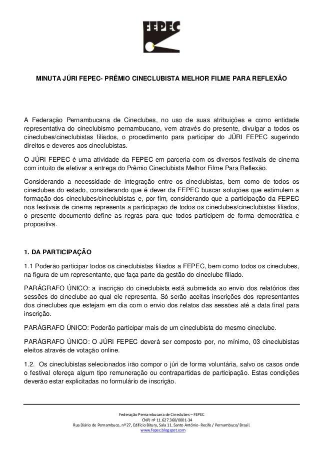 Federação Pernambucana de Cineclubes – FEPEC CNPJ nº 11.627.360/0001-34 Rua Diário de Pernambuco, nº 27, Edifício Bitury, ...