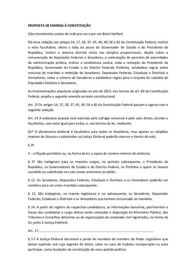 PROPOSTA DE EMENDA À CONSTITUIÇÃO (Dos movimentos sociais da rede pra rua e por um Brasil melhor) Dá nova redação aos arti...