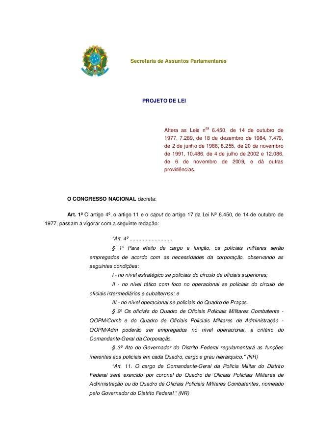 Secretaria de Assuntos Parlamentares  PROJETO DE LEI  os  Altera as Leis n  6.450, de 14 de outubro de  1977, 7.289, de 18...