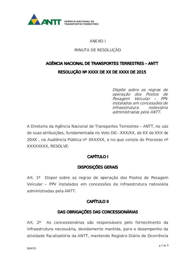 p.1 de 9 GEATO ANEXO I MINUTA DE RESOLUÇÃO AGÊNCIA NACIONAL DE TRANSPORTES TERRESTRES – ANTT RESOLUÇÃO Nº XXXX DE XX DE XX...