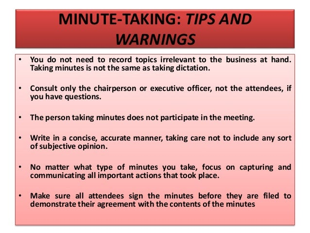 minute taking Minute taking: making the taking of notes/minutes at formal and informal meetings easier.