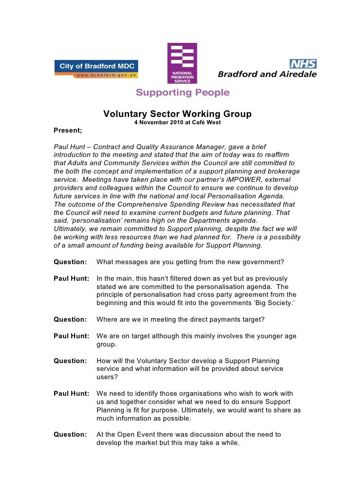 Voluntary Sector Working Group                         4 November 2010 at Café WestPresent;Paul Hunt – Contract and Qualit...
