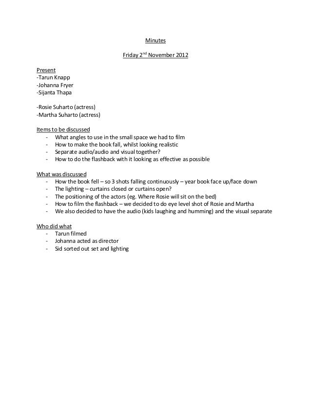 Minutes                                  Friday 2nd November 2012Present-Tarun Knapp-Johanna Fryer-Sijanta Thapa-Rosie Suh...