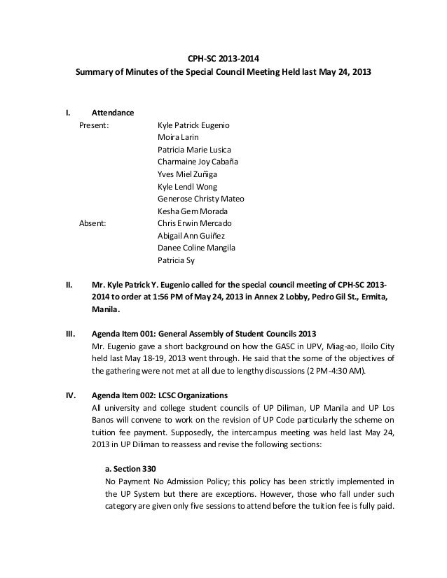CPH-SC 2013-2014 Summary of Minutes of the Special Council Meeting Held last May 24, 2013 I. Attendance Present: Kyle Patr...