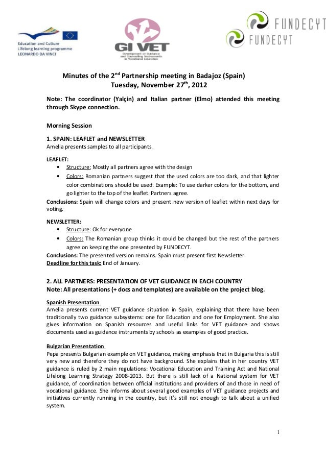 Minutes of the 2nd Partnership meeting in Badajoz (Spain)                     Tuesday, November 27th, 2012Note: The coordi...