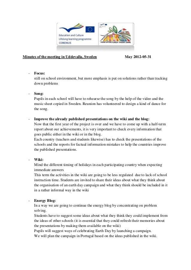 Minutes of the meeting in Uddevalla, Sweden                        May 2012-05-31   -   Focus:       still on school envir...