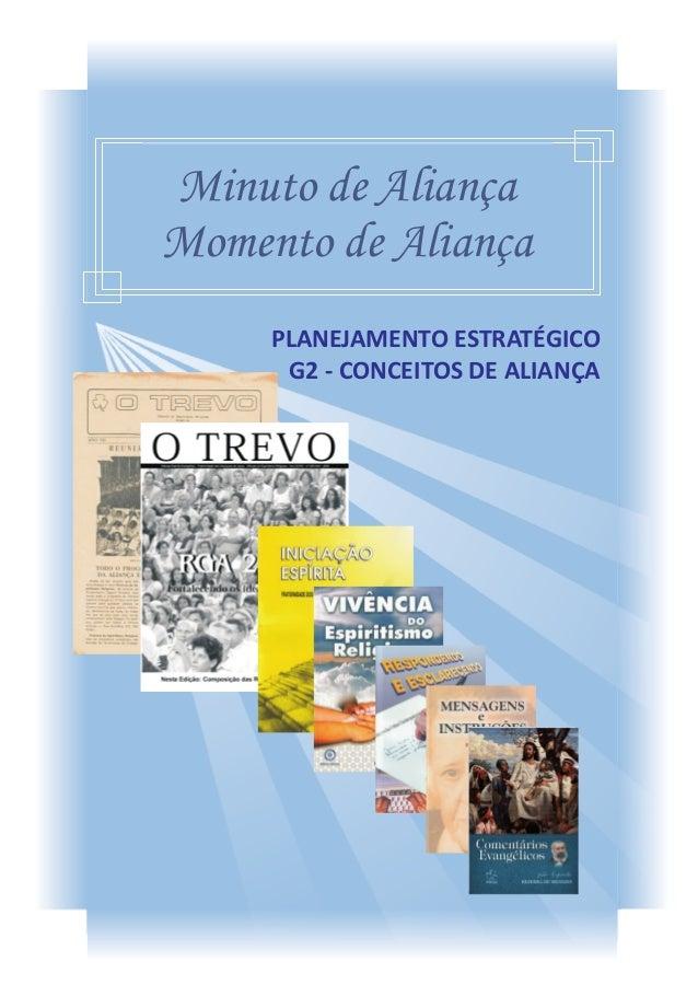 Minuto de AliançaMomento de Aliança     PLANEJAMENTO ESTRATÉGICO      G2 - CONCEITOS DE ALIANÇA