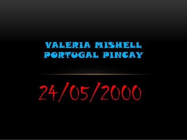 VALERIA MISHELLPORTUGAL PINCAY24/05/2000