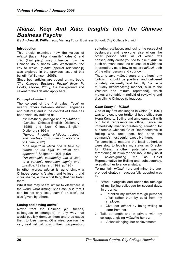 Volume 4 Number 1 January 2006     Miànzi, Kèqi And Xiào: Insights Into The Chinese Business Psyche By Andrew M. Williamso...