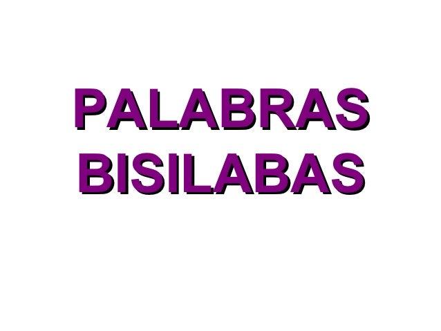 PALABRASBISILABAS