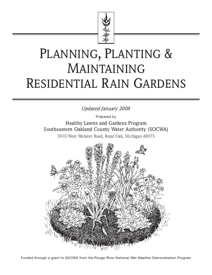 PLANNING, PLANTING &        MAINTAINING  RESIDENTIAL R AIN GARDENS                                 Updated January 2008   ...