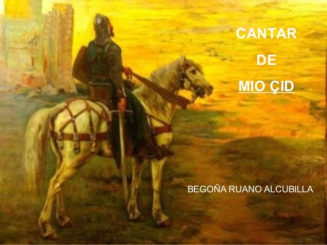 CANTAR DE MIO ÇID  BEGOÑA RUANO ALCUBILLA