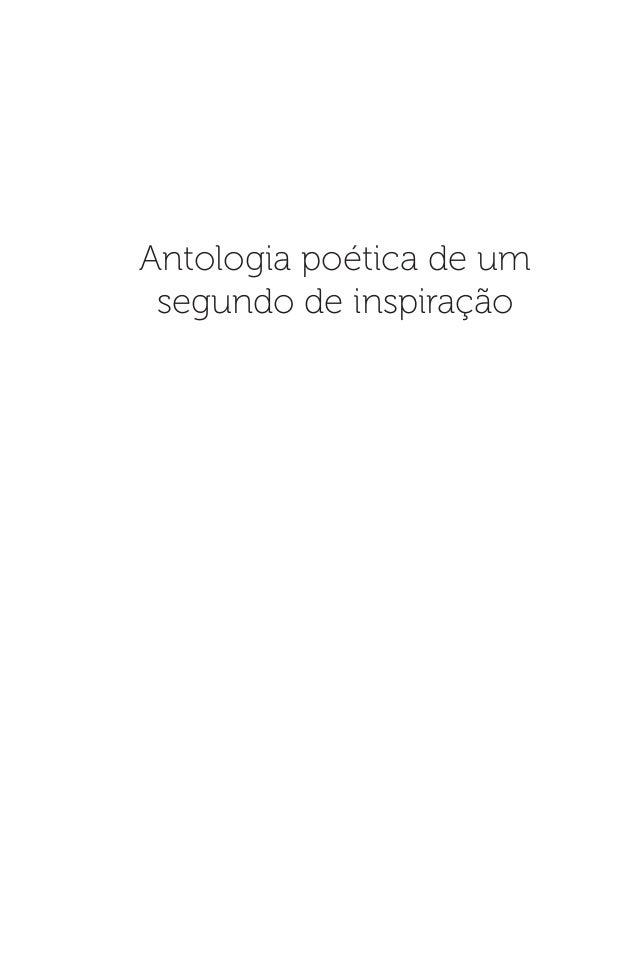 Antologia poética de umsegundo de inspiração