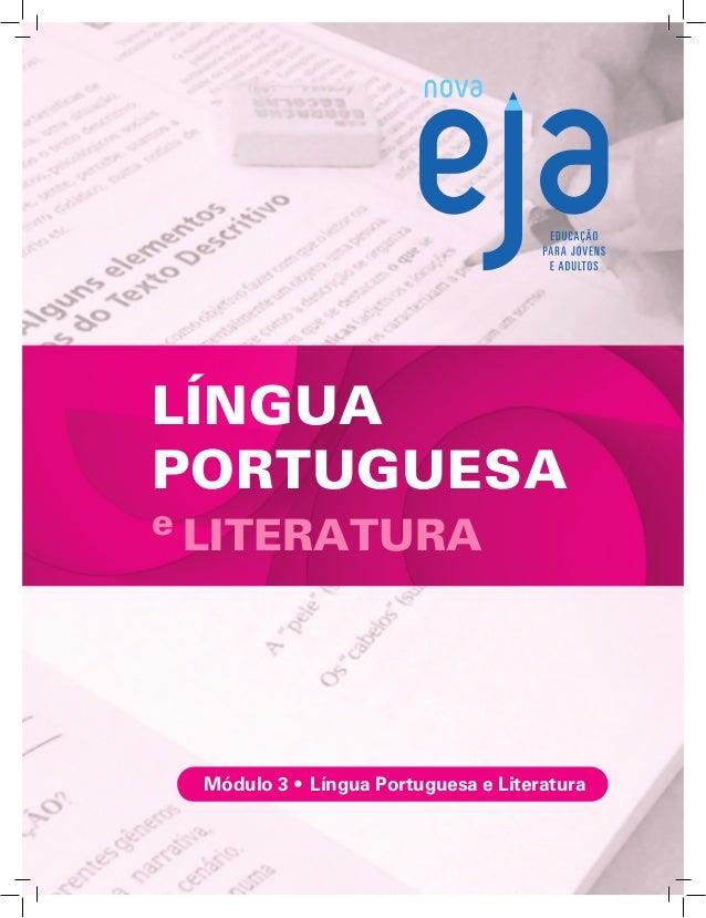 LÍNGUA PORTUGUESA e LITERATURA Módulo 3 • Língua Portuguesa e Literatura