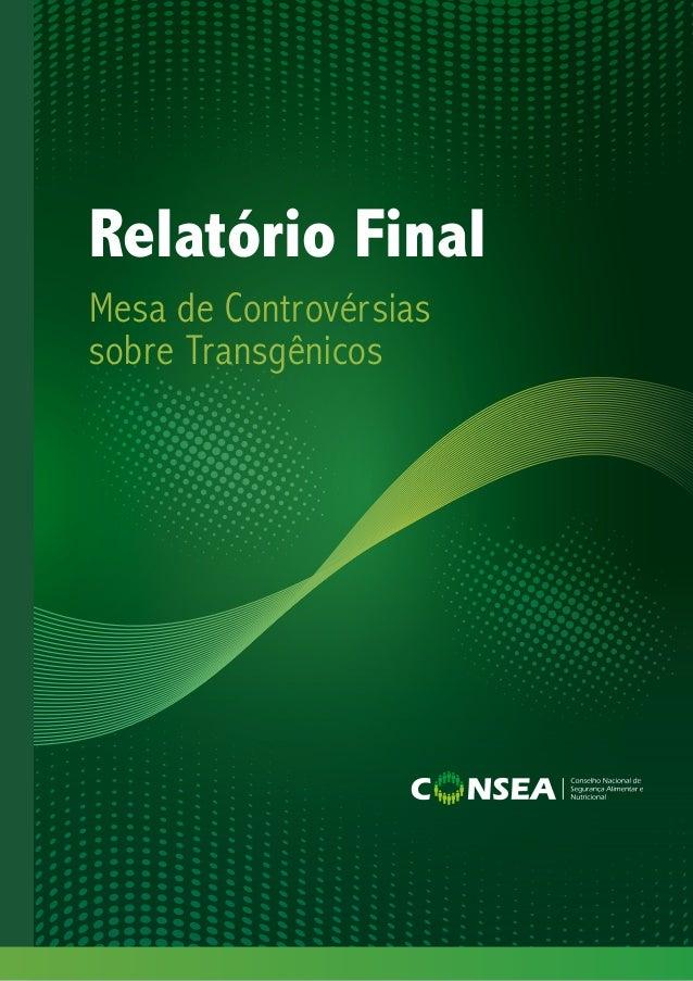 Mesa de Controvérsias sobre Transgênicos Relatório Final