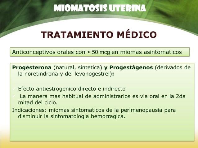 TRATAMIENTO MÉDICO Analogos de la GnRH – solo son utilizados como preparatorios para cirugías (Qx conservadora del utero, ...