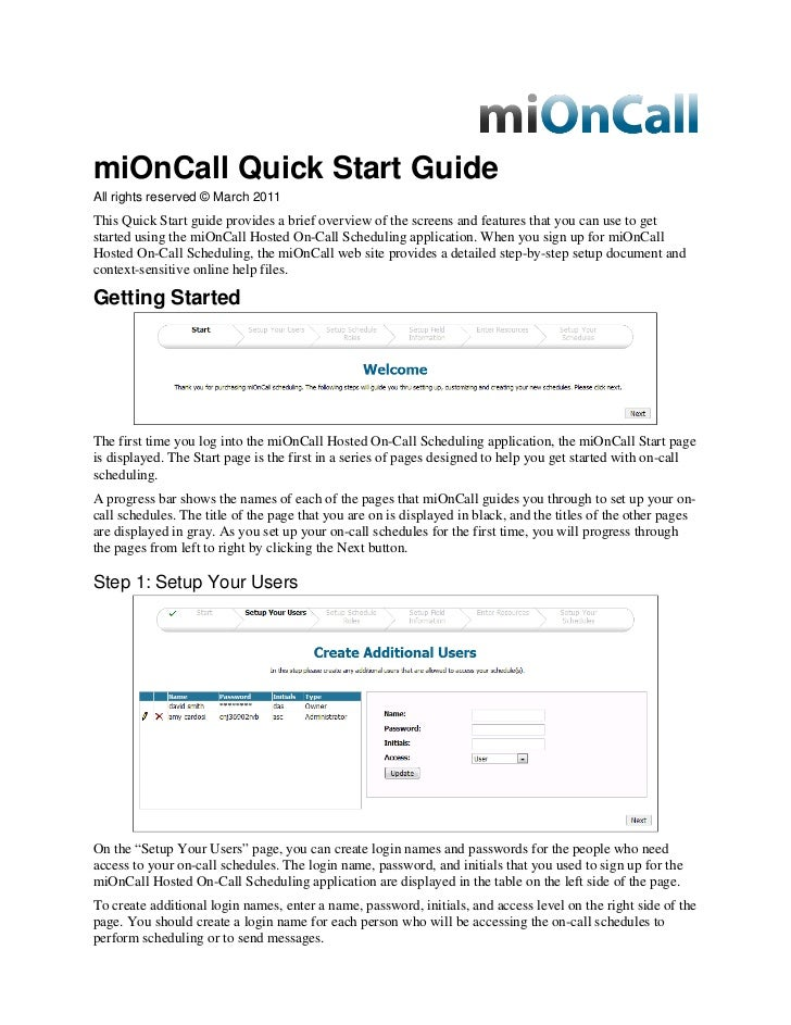 miOnCall Quick Start GuideAll rights reserved © March 2011This Quick Start guide provides a brief overview of the screens ...