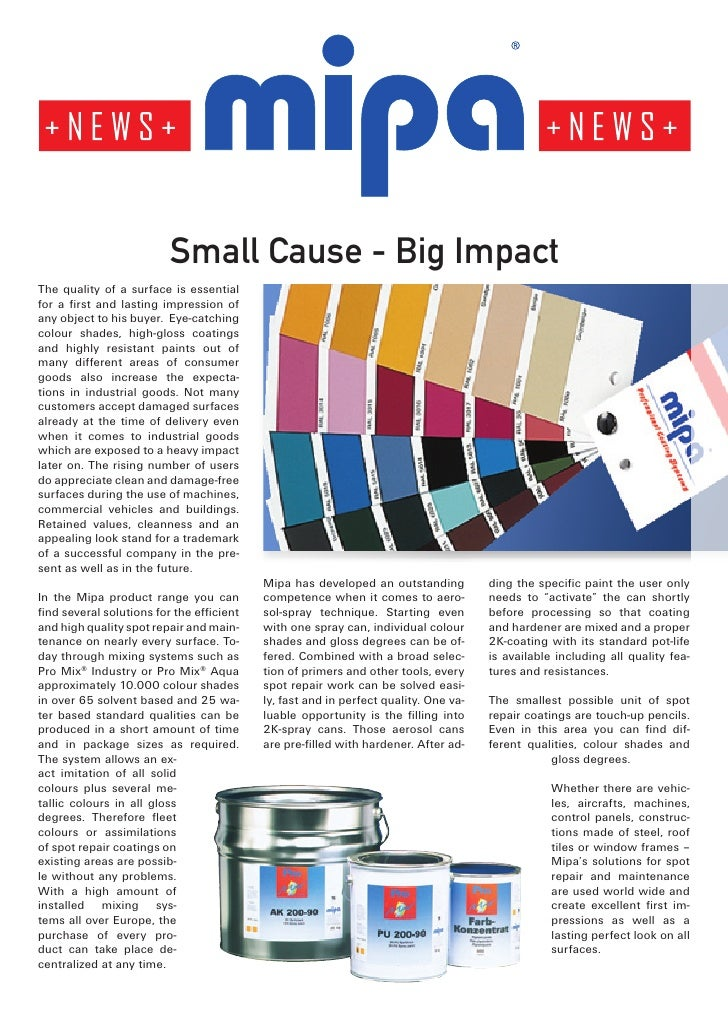 Small Cause - Big ImpactThe quality of a surface is essentialfor a first and lasting impression ofany object to his buyer....
