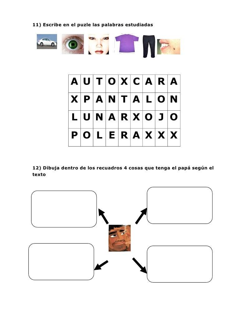 11) Escribe en el puzle las palabras estudiadas              A U T O X C A R A              X P A N T A L O N             ...