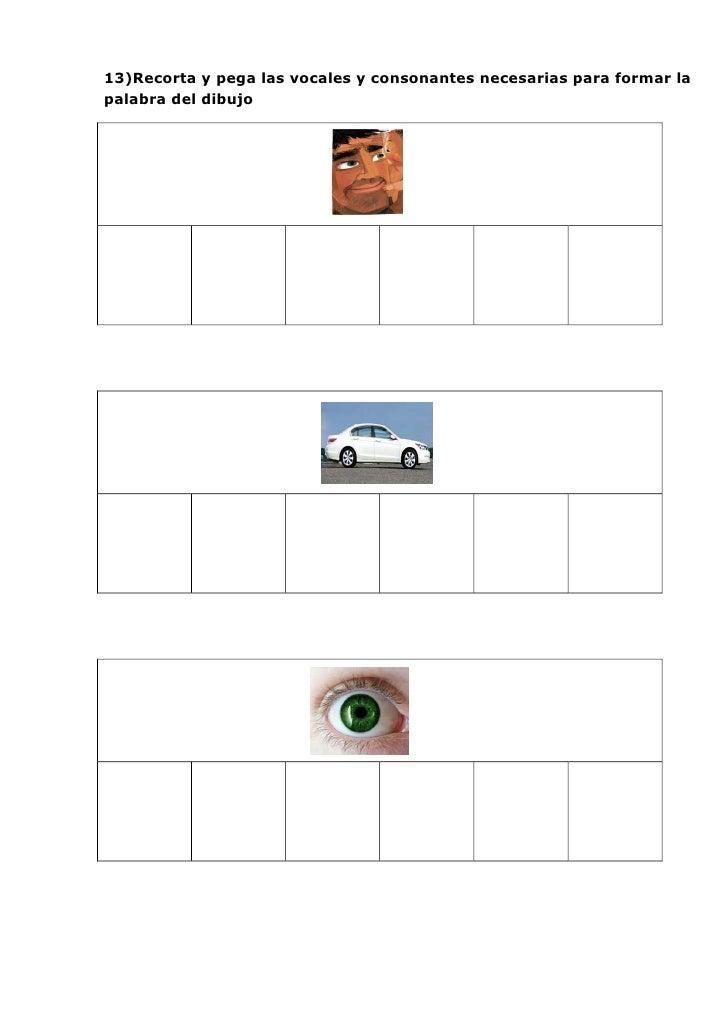13)Recorta y pega las vocales y consonantes necesarias para formar lapalabra del dibujo