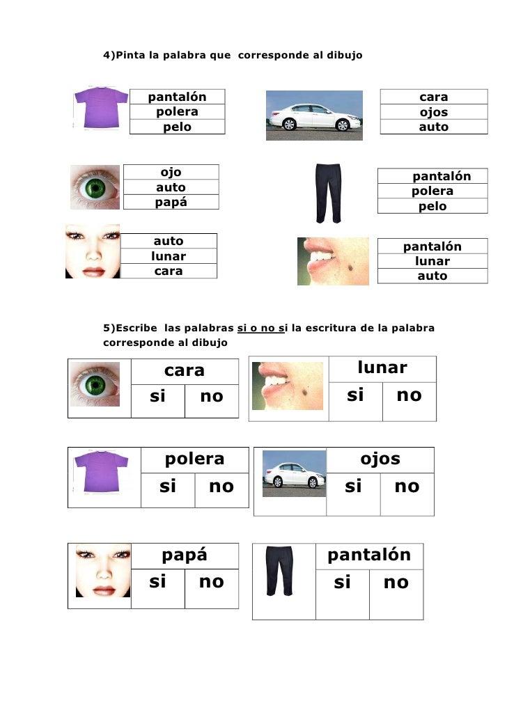4)Pinta la palabra que corresponde al dibujo        pantalón                                         cara         polera  ...