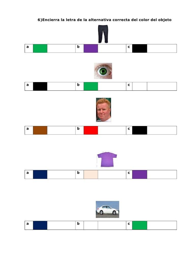 6)Encierra la letra de la alternativa correcta del color del objetoa                      b                         ca    ...