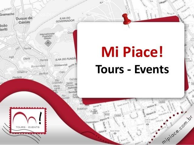 Mi Piace! Tours - Events