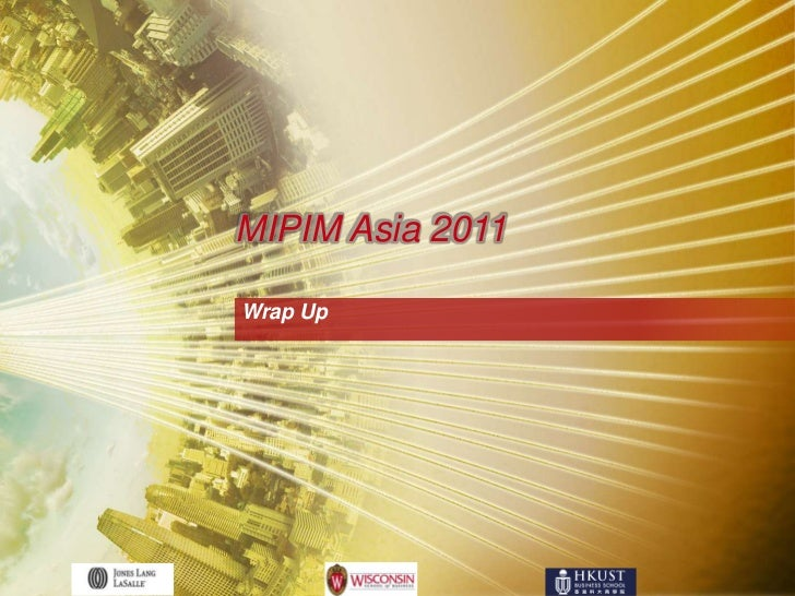 MIPIM Asia 2011Wrap Up