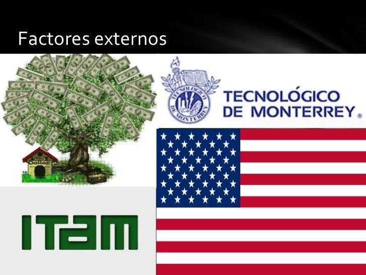 Factores externos<br />