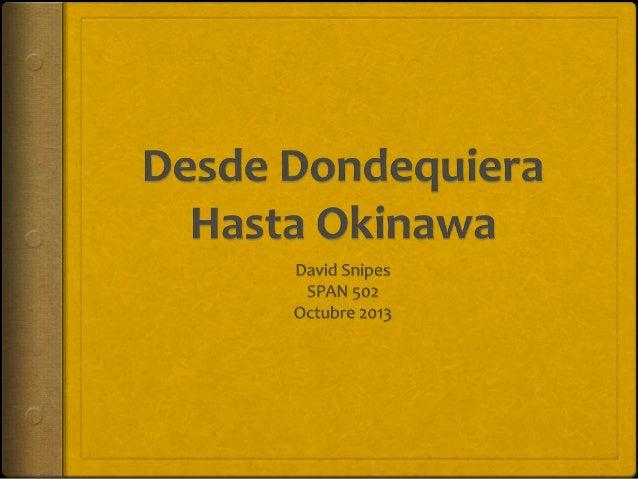 Agenda Propósito Método y Resultados Sitios de Web Tocante a Okinawa Mas Útiles para el Hispanohablante La Entrevista ...