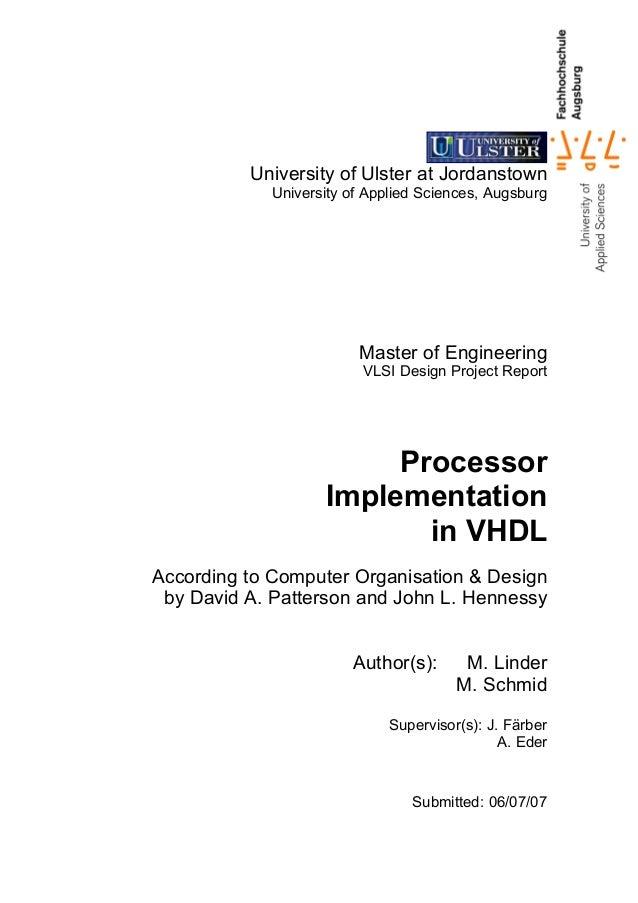 University of Ulster at Jordanstown University of Applied Sciences, Augsburg  Master of Engineering VLSI Design Project Re...
