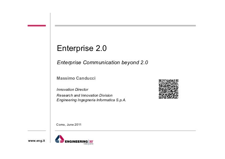 Enterprise 2.0             Enterprise Communication beyond 2.0             Massimo Canducci                3             I...