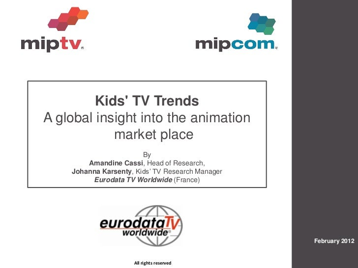 Kids TV TrendsA global insight into the animation            market place                        By        Amandine Cassi,...