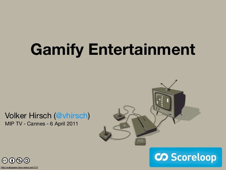 Gamify Entertainment    Volker Hirsch (@vhirsch)    MIP TV - Cannes - 6 April 2011http://wallpapers.free-review.net/r?12