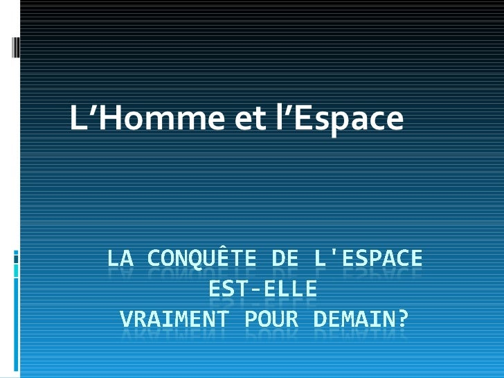 L'Homme et l'Espace