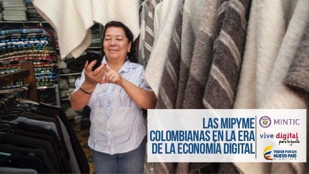 LasMiPyME colombianasenlaera delaEconomíaDigital