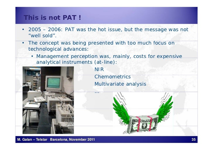 """This is not PAT !  • 2005 – 2006: PAT was the hot issue, but the message was not    """"well sold"""".  • Th concept was being p..."""