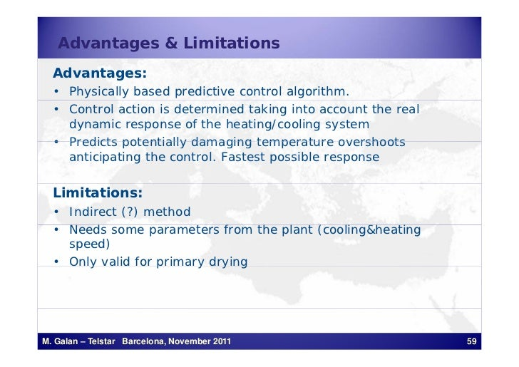 Advantages & Limitations  Advantages:  • Physically based predictive control algorithm.  • Control action is determined ta...