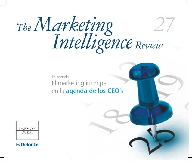 The   Marketing          27       Intelligence Review        En portada        El marketing irrumpe        en la agenda de...