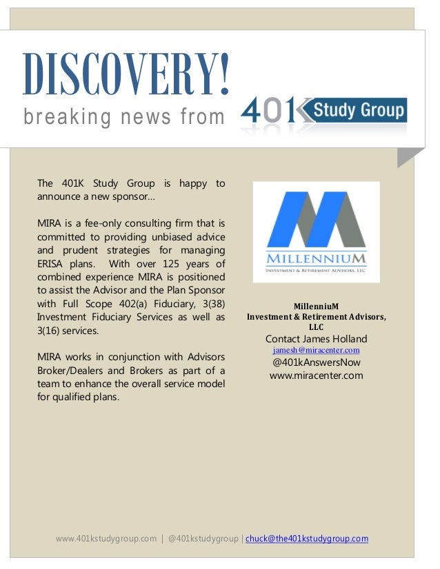 DISCOVERY! breaking news from The 401K Study Group is happy to announce a new sponsor… MIRA is a fee-only consulting firm ...