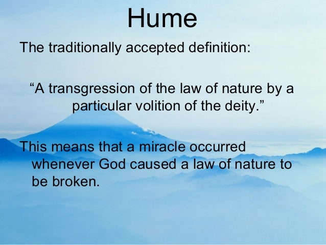 an explanation of humes critique of the belief in miracles In explaining hume's critique of the belief in miracles by definition miracles do not hume's reasons for rejecting miracles one of the main.