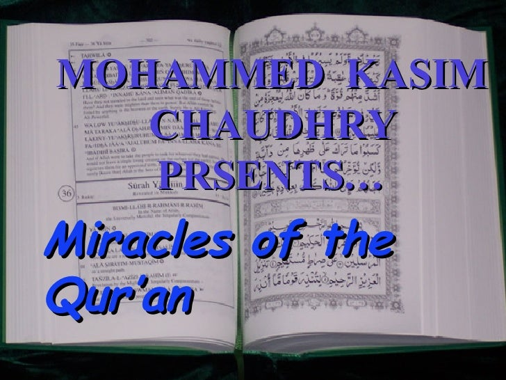 MOHAMMED  KASIM CHAUDHRY PRSENTS… Miracles of the Qur'an