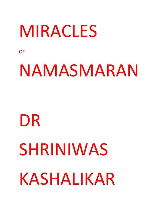 MIRACLES OF NAMASMARAN DR SHRINIWAS KASHALIKAR