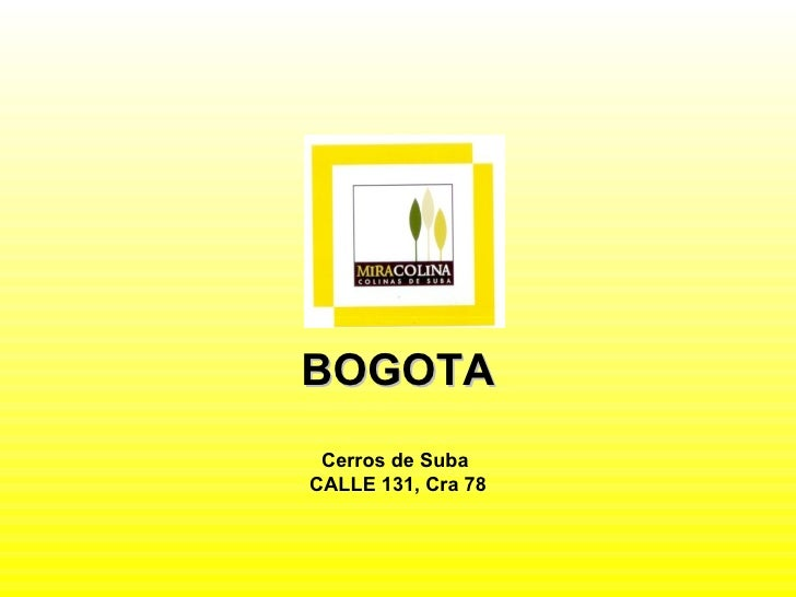 BOGOTA Cerros de Suba  CALLE 131, Cra 78