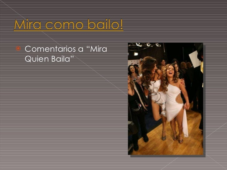 "<ul><li>Comentarios a ""Mira Quien Baila"" </li></ul>"